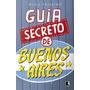 Guia Secreto De Buenos Aires Original