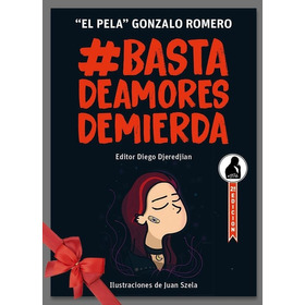 Libro Basta De Amores De Mierda
