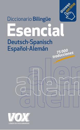 Diccionario Bilingue Esencial Deutsch - Spanisch / Español -