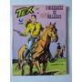 Gibi Tex 251  O Massacre De Kalabah Original