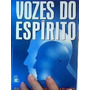 Livro Vozes Do Espírito Carlos Augusto Abranches Original