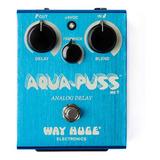Pedal Way Huge Whe701 Aqua Puss Analog Delay
