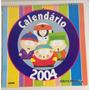 South Park Calendário 2004 Raro Edição De Colecionador Original