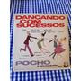 Lp Vinil Pocho E Seu Conjunto - Dançando Com Sucessos Original