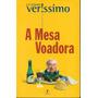 A Mesa Voadora  / Luis Fernando Veríssimo Original
