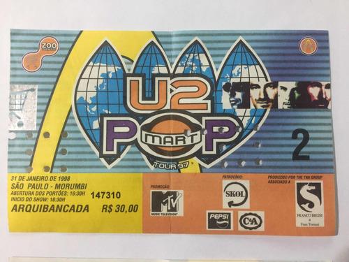 Ingresso Raro Show U2 São Paulo 1998 Pop Mart Tour Brasil