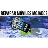 Reparar Telefonos Mojados, 90% De Exito /mrtecnologia