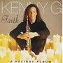 Faith - A Holiday Album Kenny G Original