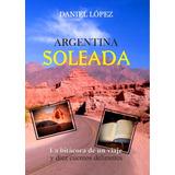 Libro Argentina Soleada Daniel López