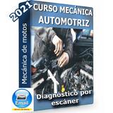 Curso Mecánica Automotriz Y Diagnostico Por Escaner