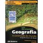 Geografia Geral E Geografia Do Brasil - Moderna Novo Lacrado Original