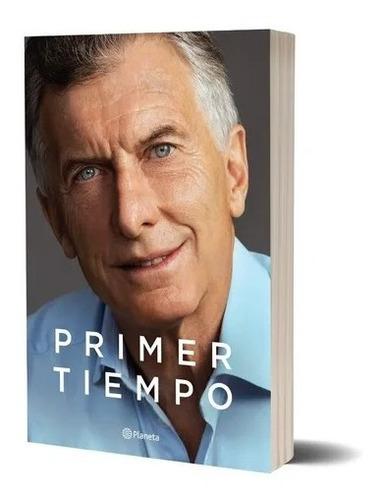 Libro Primer Tiempo - Mauricio Macri