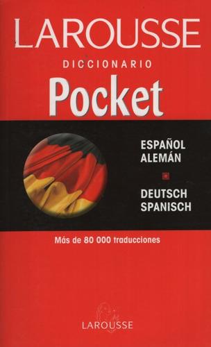 Larousse Diccionario Pocket Español Aleman - Deutsch Spanisc