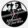 Relógio De Vinil Disco Lp Parede | Milionario E Jose Rico Original
