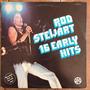 Rod Stewart Lp 16 Early Hits Raro Disco Vinil Original