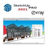 Sketchup 2021 Pro + Vray 5.1