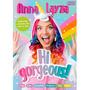 Livrão Hi Gorgeous - Anna Layza Novo Lacrado (ana Laiza) Original