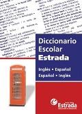 Diccionario Escolar Estrada Ingles/español - Español/ingles