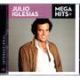 Cd Julio Iglesias - Mega Hits Internacional Original
