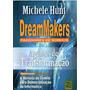 Livro - Dream Makers Fazedores De Sonhos Original