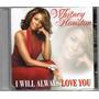 Whitney Houston Cd I Will Always Love You Novo Lacrado Original