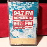94.7 Concierto Fm 94.3 Concierto Punta Casete Nuevo