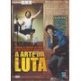 Dvd A Arte Da Luta - Filme Origina E Lacrado Dublado E Leg Original