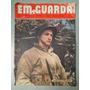 Revista Em Guarda Nº10 Ano 3 Sargento Kelly O Herói R466 Original
