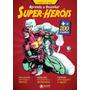 Aprenda A Desenhar Super-heróis - Franco De Rosa Original