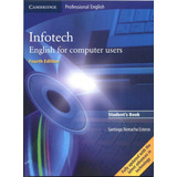 Infotech English For Computer Users. Student's Book. Edit. 4