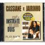 Cd Cassiane E Jairinho Playback -  Novo Lacrado!! Original