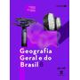Geografia Geral E Do Brasil - 8º Ano Original
