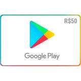 Cartão Google Play Store Gift Card R$50 Reais