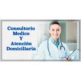 Medico A Domicilio/medico En Consultorio/especialidades