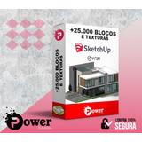+25.000 Blocos E Texturas P/ Sketchup E V-ray + Super Bônus