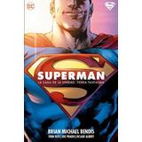 Superman La Saga De La Unidad 1