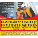 Curso Planificación Y Control De Proyectos De Construcc 13gb