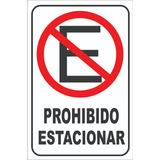 Cartel De Prohibido Estacionar, No Estacionar, Carteles