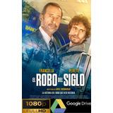 El Robo Del Siglo Full Hd 1080p -digital Premium- Entregaya