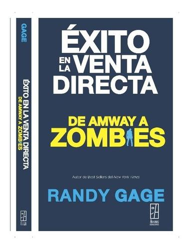 Éxito En La Venta Directa  Randy Gage