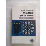 Trading En La Zona. Libro Físico.