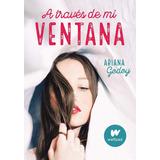 A Través De Mi Ventana_ariana Godoy
