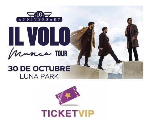 Entradas Il Volo Platea Cabecera Luna Park 2019