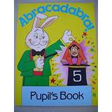 Abracadabra! Level 5 Pupil´s Book. Cathy Lawday
