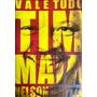 Livro Vale Tudo: O Som E A Fúria De Tim Maia Nelson Motta Original