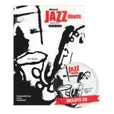 Libro Jazz Duets Advanded / Duos Jazz Avanzado Saxo + Cd