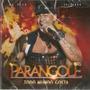 Cd Parangolé - Todo Mundo Gosta - Ao Vivo Original