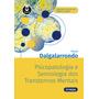 Livro Psicopatologia E Semiologia Dos Transtornos Mentais Original