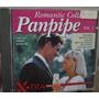 Cd Panpipe / Romantic Collecti, / Importado - B258 Original