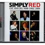 Cd Simply Red - Live Vina Del Mar Chile 2009 Original